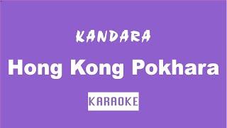 Hong Kong Pokhara - Karaoke - Creative Brothers