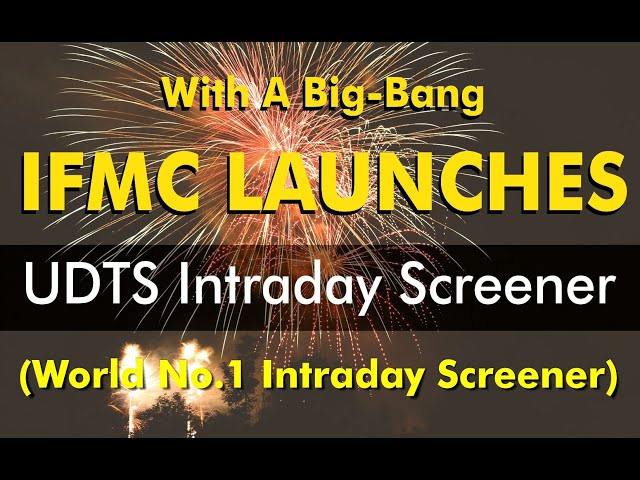 UDTS Intraday Screener by IFMC ll Your Best Friend To Keep You In Right Trend Always
