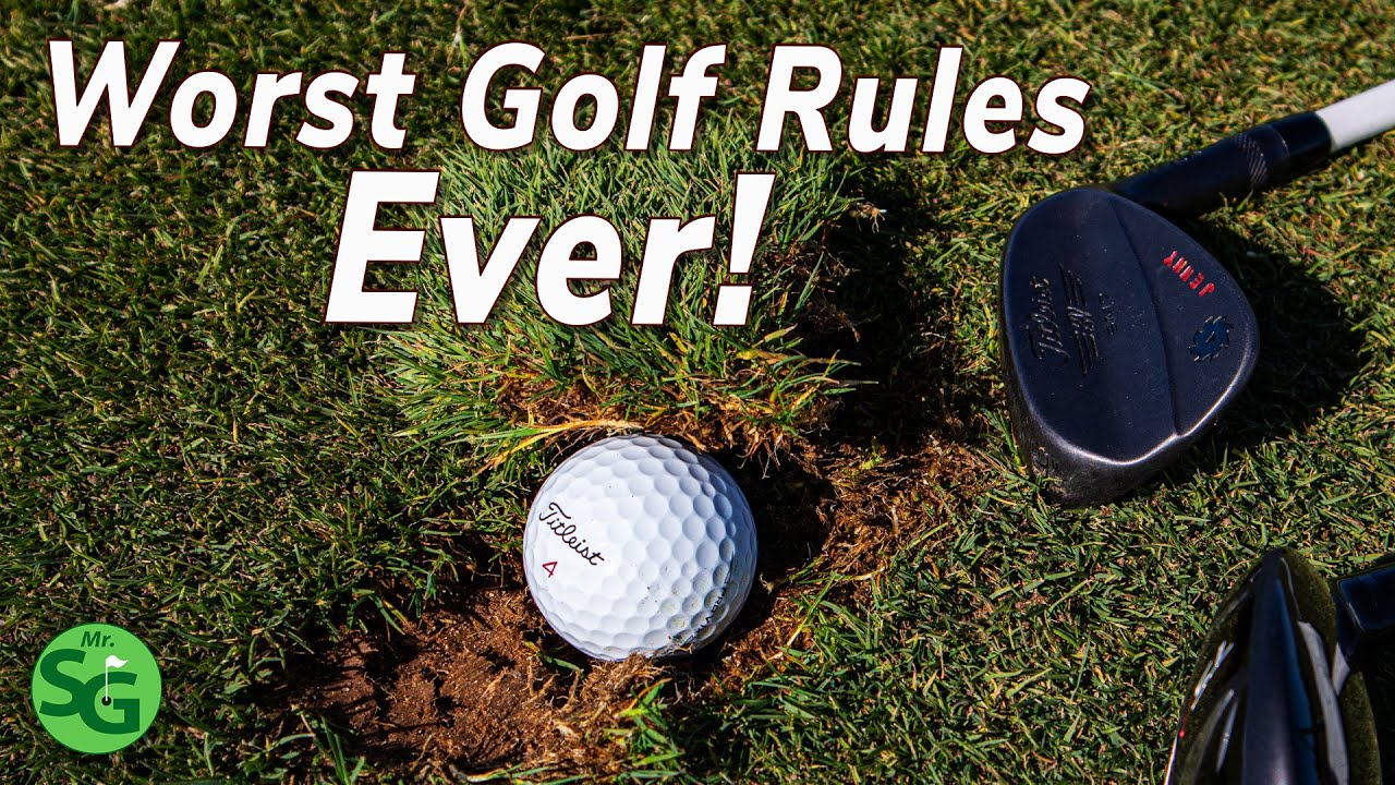 Worst Golf Rules Ever - Top 5 Rules that Must be Changed