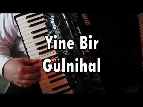 Gülnihal (Yine Bir Gülnihal Aldı Bu Gönlümü) - Murathan Akordeon