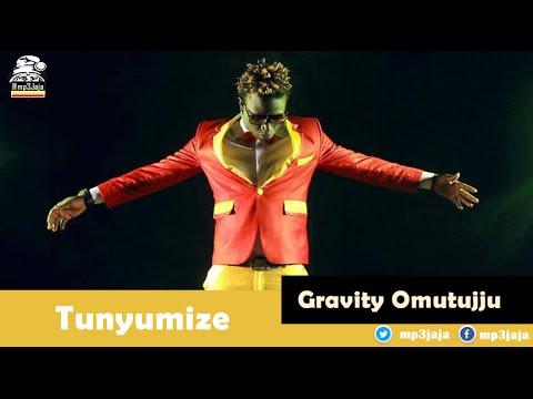 Tunyumize - Gravity Omutujju Ugandan Rap Music October 2015