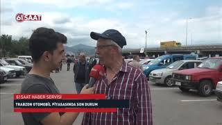 Gambar cover Trabzon'da ikinci el araba piyasasında son durum