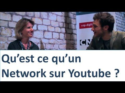 Qu'est ce qu'un Network sur YouTube ?