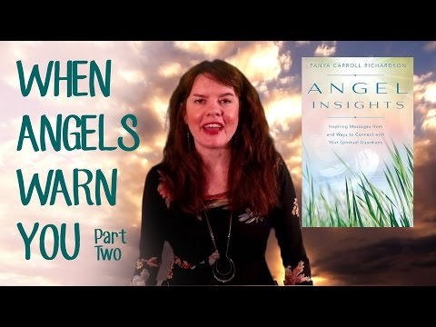 """""""When Angels Warn You (Part Two)"""" with Tanya Carroll Richardson"""