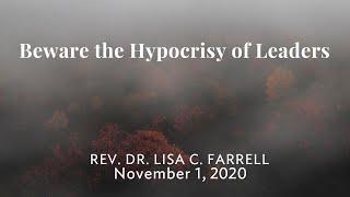 Beware the Hypocrisy of Leaders