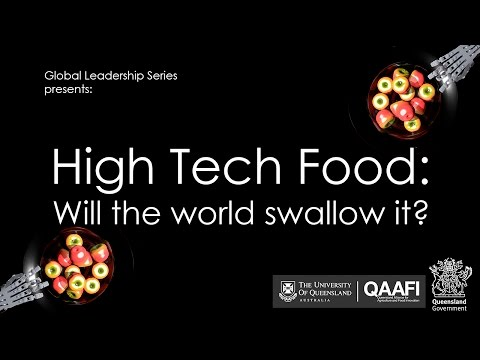 High tech food: will the world swallow it?