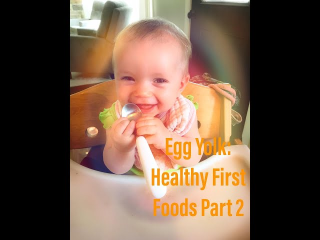 Part 2 Feeding Baby Healthy First Foods: Soft Boiled Egg Yolk