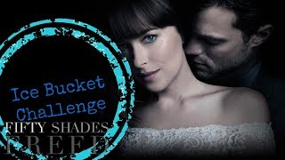 Ice Bucket Challenge - FIFTY SHADES OF GREY/DARKER/FREED cast