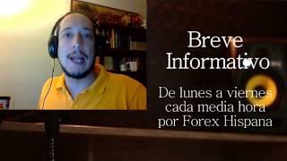 Breve Informativo - Noticias Forex del 9 de Agosto 2017