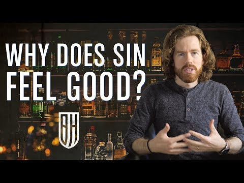 Why Does Sin Feel So Good