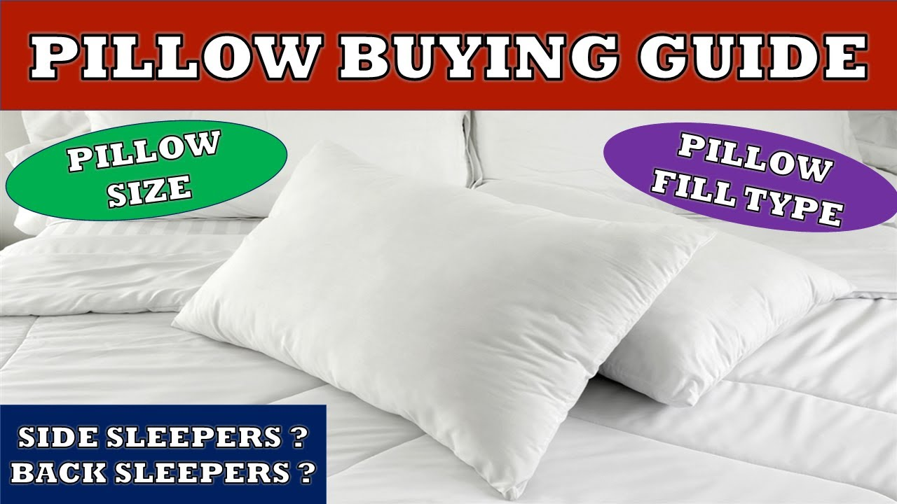 pillow buying guide how to select the perfect pillow