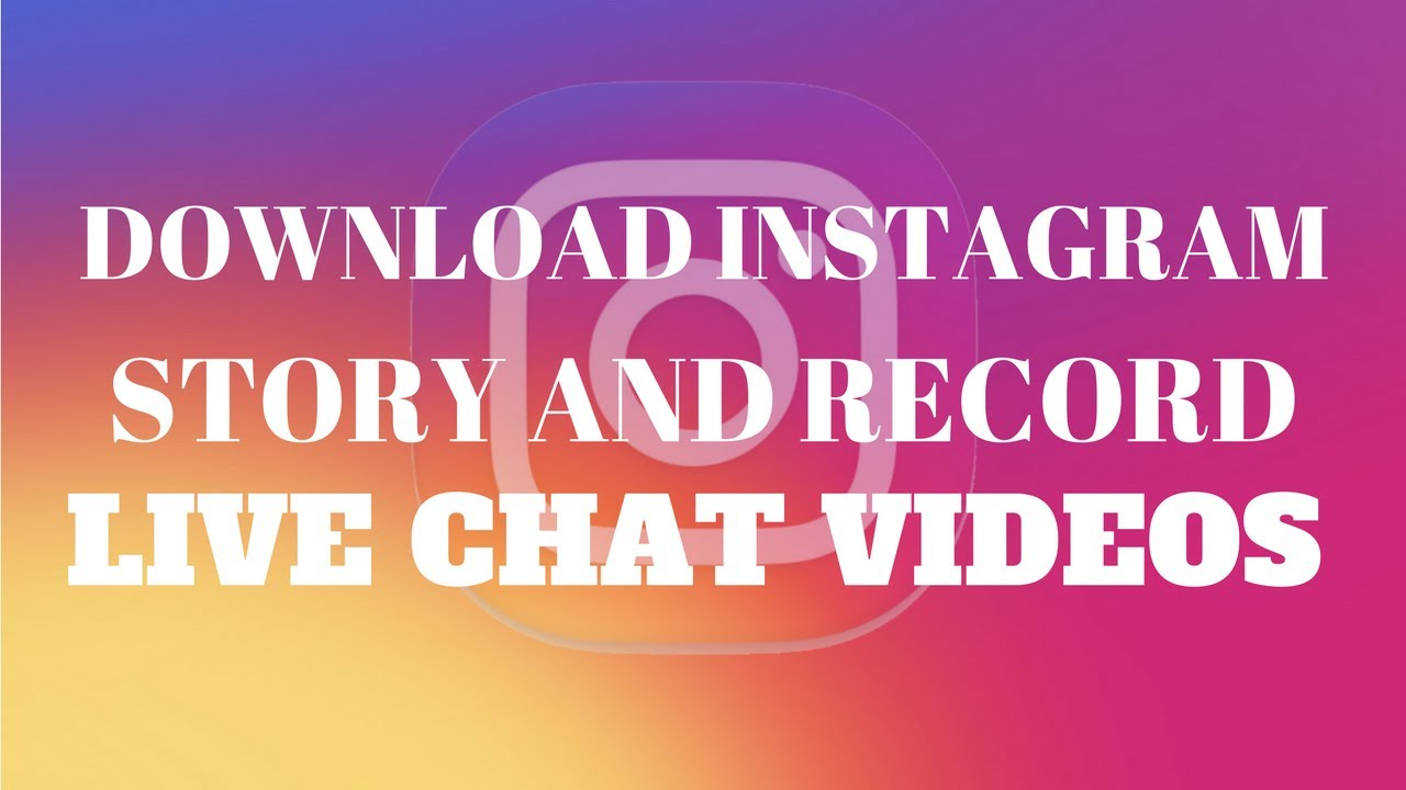 How To Download Instagram Story And Instagram Live Chat Videos | 100%  Working Trick