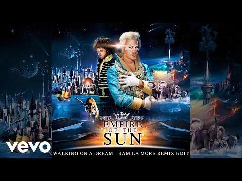 Клип Empire Of The Sun - Walking On A Dream (Sam La More Remix Edit)