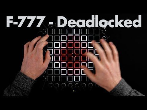 F-777 - Deadlocked // Launchpad Cover