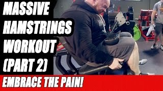Hamstrings Workout With Ben Pakulski for Massive Hamstring Muscles [PART 2]