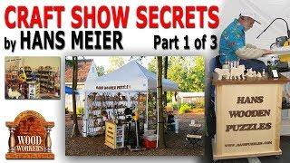 Hans Meier shares craft show secrets (part 1)