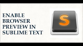 Browser Preview Sublime Text