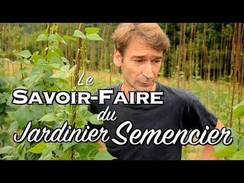 Le Savoir-Faire du Jardinier Semencier (Reportage Production de Semences Paysannes)