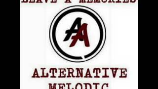 Leave a Memories  - Yg Tak Mungkin Pasti Terjadi