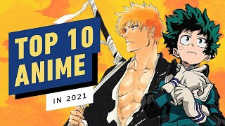 Top 10 Most Anticipated Anime of 2021