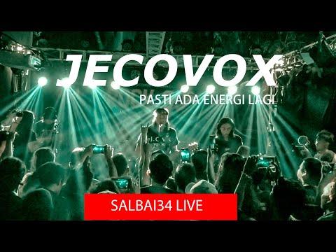 JECOVOX - PASTI ADA ENERGI LAGI LIVE #rock90s #salbai34venue #jkbc