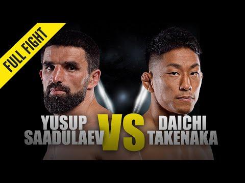 Yusup Saadulaev vs. Daichi Takenaka | ONE Full Fight | November 2019