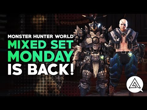Monster Hunter World | Mixed Set Monday is Back!