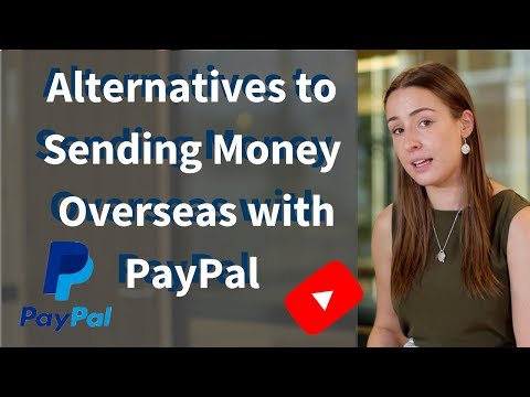 Using PayPal To Transfer Money Overseas? Watch This First!