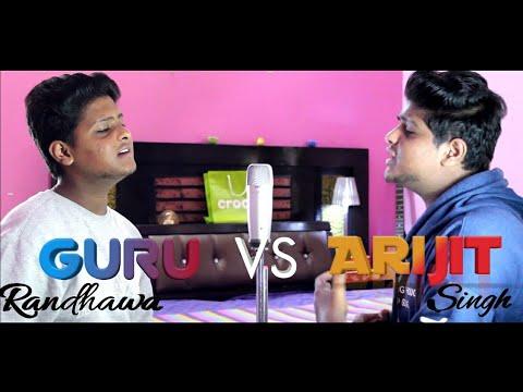 Guru Randhawa VS Arijit Singh Battle Mashup | Many Songs 1 Beat | Sing With Satyam