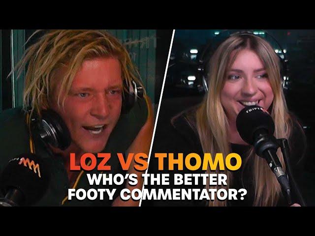 Loz vs Thomo - Who's The Better Footy Commentator? | Triple M