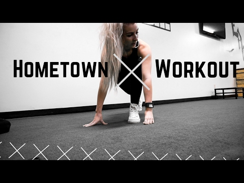 HOMETOWN WORKOUT