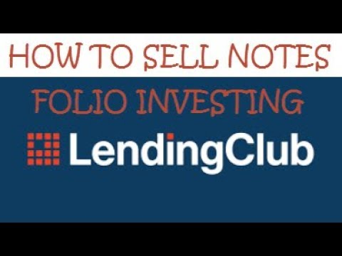 How to sell notes on Lending Club through the Folio Investing Platform