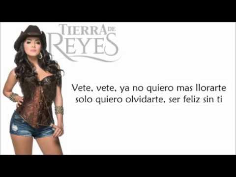Vete, vete letra - Patricia Rubio/Daniella Navarro - Tierra de Reyes