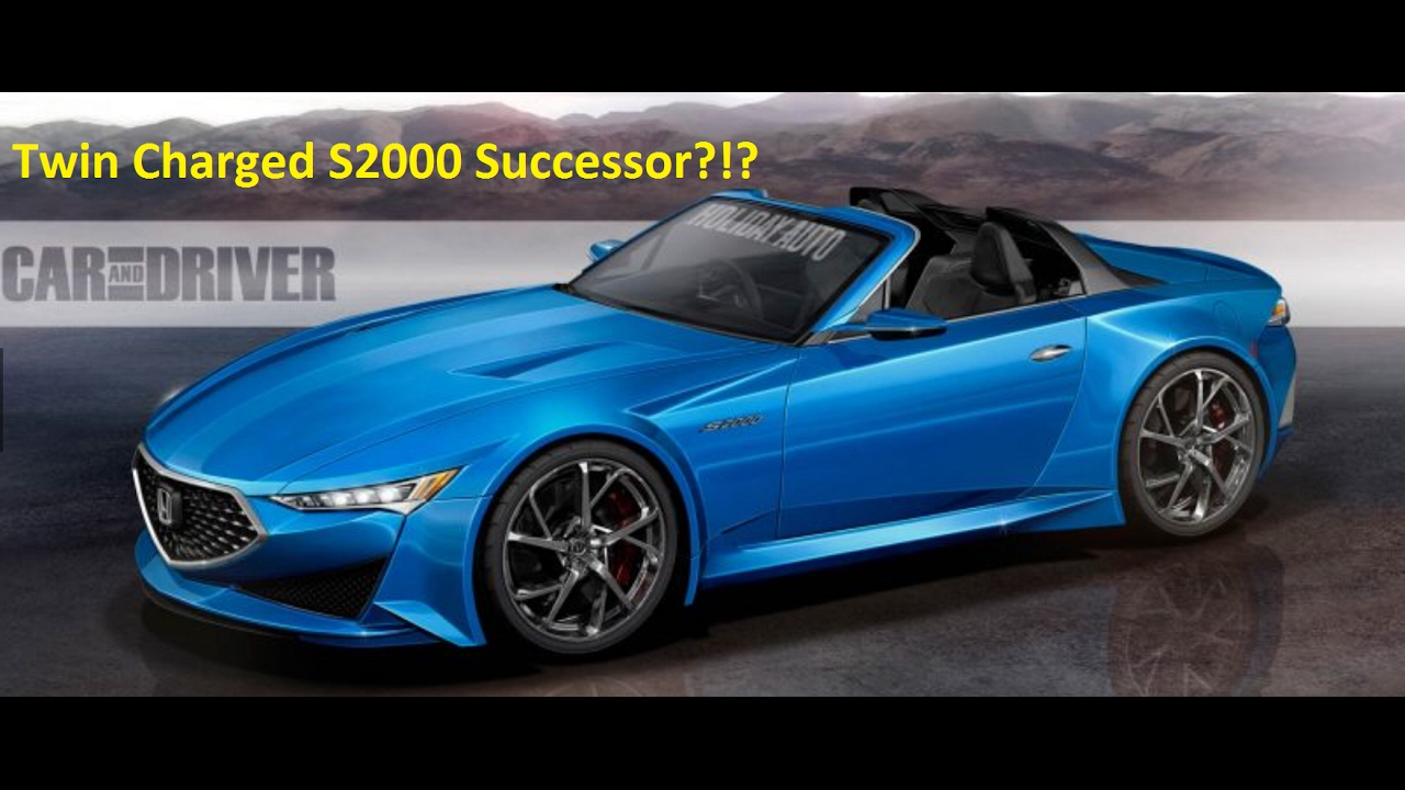 2019 Honda S2000 Successor Revival Rumor Twin Charged Engine You