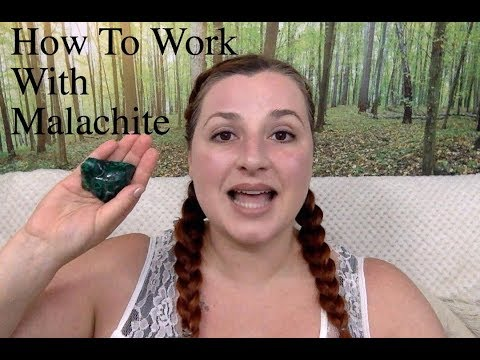 How To Work With Crystals: Malachite
