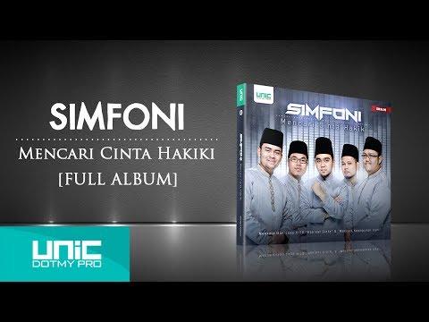 Simfoni - Mencari Cinta Hakiki (2013) - Full Album