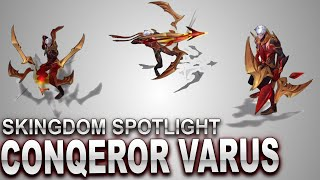 Conqueror Varus Skin Spotlight | SKingdom - League of Legends