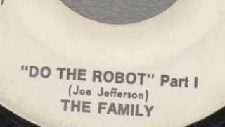 Do The Robot (Part 1) - The Family