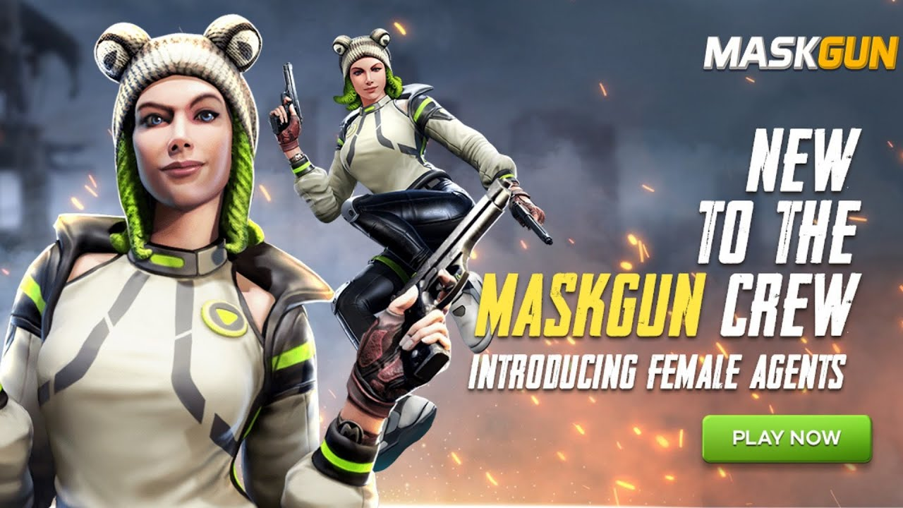 MaskGun Meet our New Female Agents - Free Style