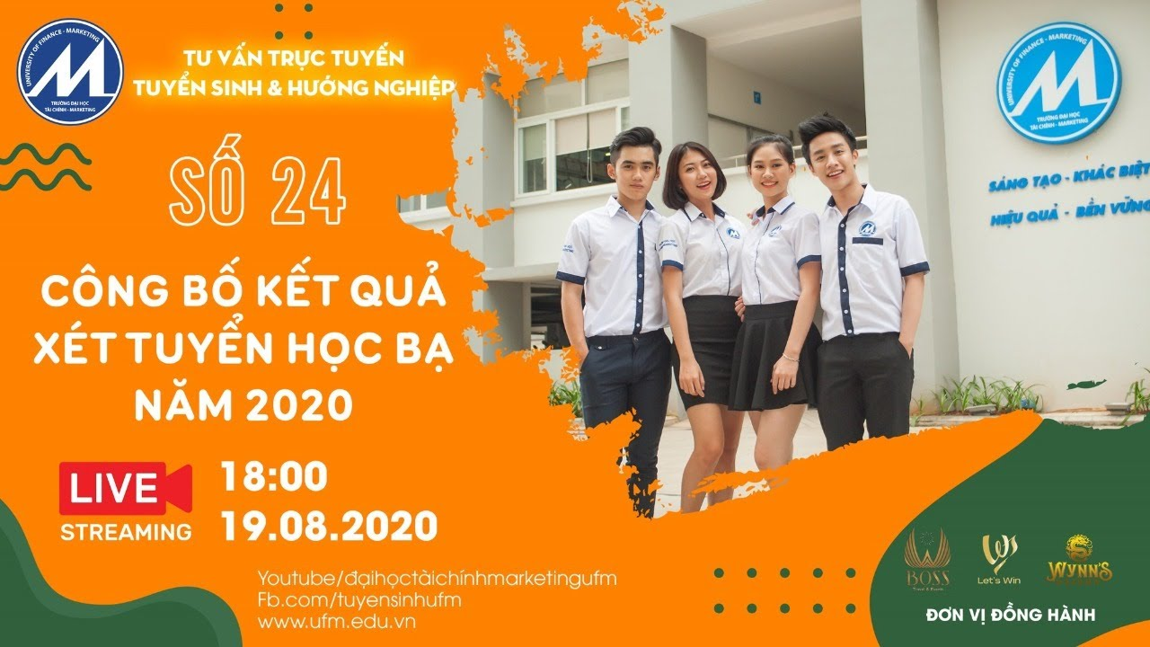 [Tư vấn trực tuyến 2020] Số 24: Công bố kết quả xét tuyển học bạ UFM năm 2020