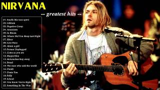 Nirvana Greatest Hits - Nirvana Best Songs - Nirvana Playlist