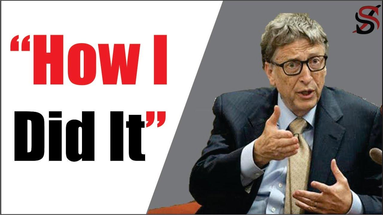 Bill Gates' 7 Secrets of Success