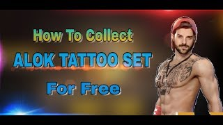 How To Collect ALOK Tattoo Set In Free Fire ll #SPYGamig ll #INDIA