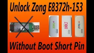 How to Unlock Zong E8372h-153 Without Open +Reset fixed