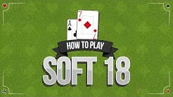 Blackjack Strategy: How to play a Soft 18 at Blackjack - 888casino