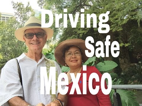 Safe to Drive In Mexico | Driving From Lake Chapala, Mexico To Laredo, Texas