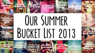 Our Summer Bucket List 2013 Summary