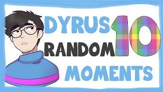 DYRUS RANDOM MOMENTS 10 thumbnail