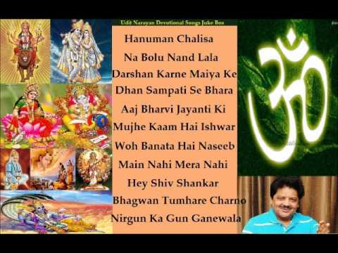 Udit Narayan Devotional Bhajans (Spiritual Songs) Juke Box