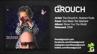 The Grouch - God Bless The Elephant ft. Abstract Rude
